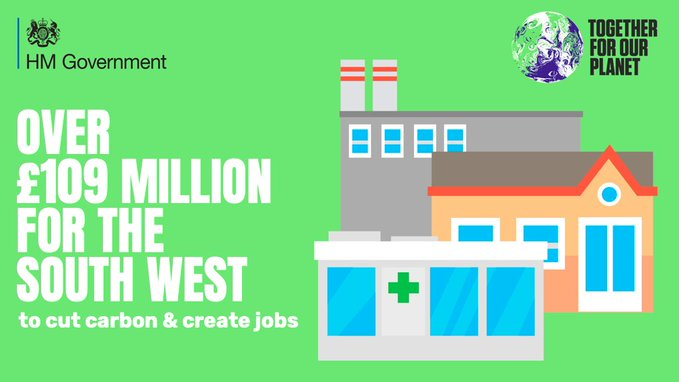 £109 million allocated to the South West to cut carbon emissions and create jobs.