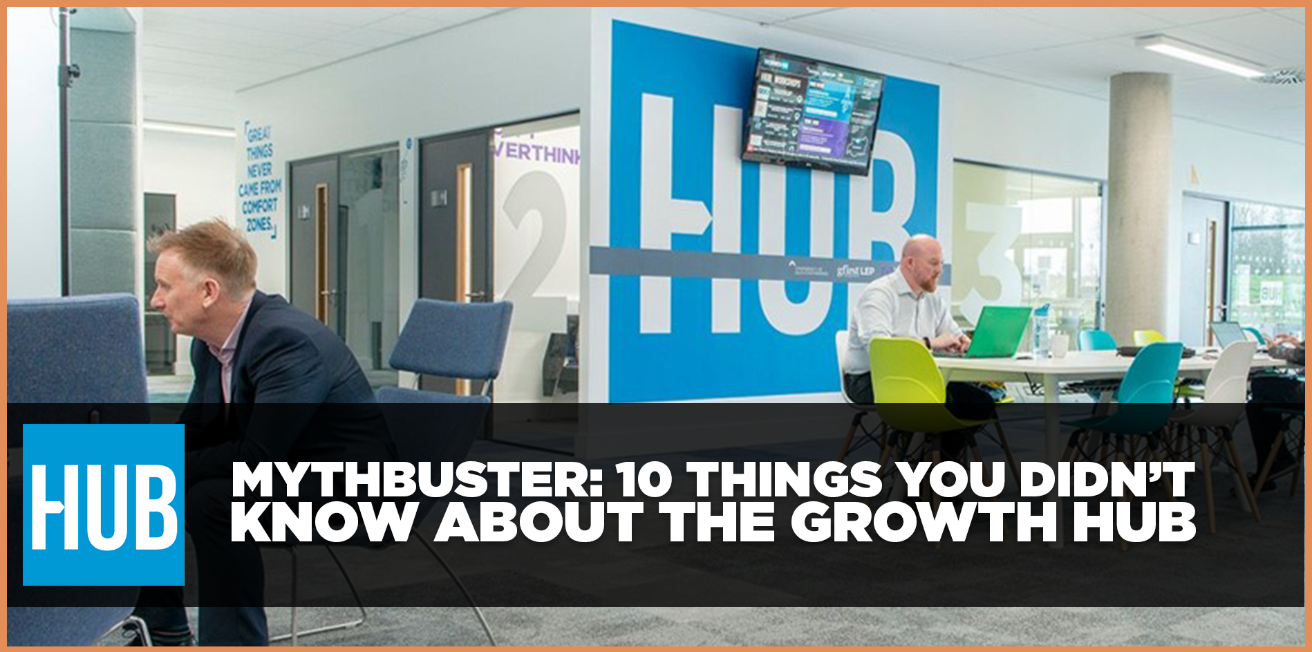 10 things you didn't know about The Growth Hub