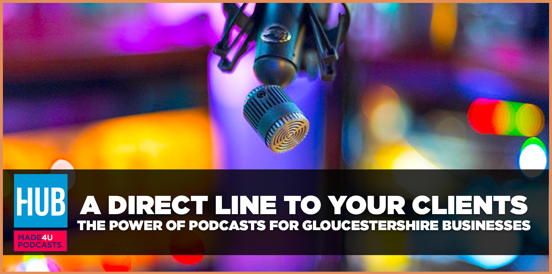 A direct line to your clients: the impact of podcasts for business