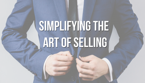 Simplifying The Art of Selling