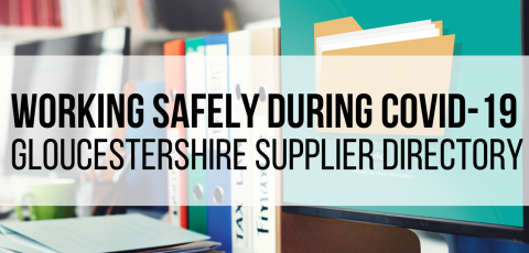 Working Safely during COVID-19: Gloucestershire Supplier Directory