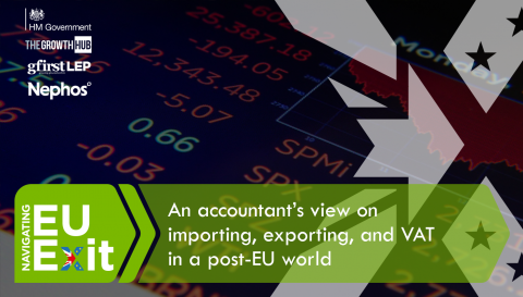 An accountant's view on importing, exporting, and VAT in a post-EU world