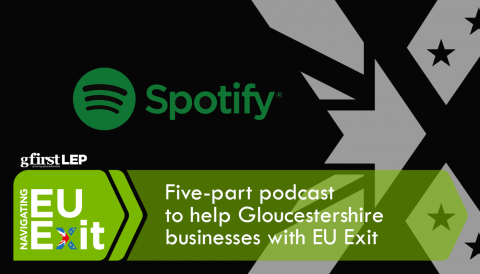 Five-part podcast to help Gloucestershire businesses with EU Exit