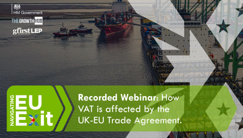 Recorded Webinar: How VAT is affected by the GB-EU Trade Agreement