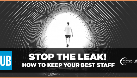 stop the leak, how to keep your best staff