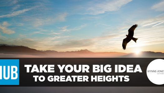Take your big idea to greater heights Wynne Jones IP